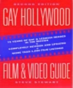 Gay Hollywood Film & Video Guide: 75 Years of Gay & Lesbian Images in the Movies
