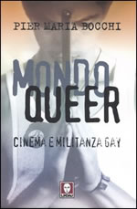 Mondo Queer. Cinema e militanza gay