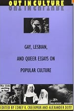 Out in Culture: Gay, Lesbian and Queer Essays on Popular Culture (Series Q)