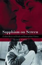 Sapphism on Screen: Lesbian Desire in French and Francophone Cinema