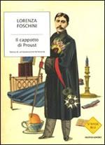 Il cappotto di Proust. Storia di un'ossessione letteraria