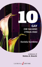 10 gay che salvano l'Italia oggi