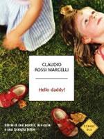 Hello daddy! Storie di due uomini, due culle e una famiglia felice
