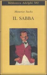 Il Sabba. Ricordi di una giovinezza burrascosa