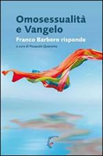 Omosessualità e vangelo - Franco Barbero risponde