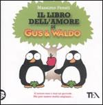 Il libro dell'amore di Gus e Waldo