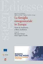 La famiglia omogenitoriale in Europa - Diritti di cittadinanza e libera circolazione