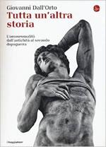 Tutta un'altra storia, l'omosessualità dall'antichità al secondo dopoguerra
