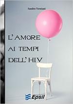 L'amore ai tempi dell'HIV