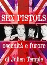 Sex Pistols - Oscenità e furore