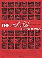 Child I Never Was,The