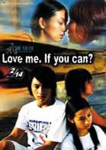 Love Me, If You Can