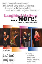 Laughing Matters... More!