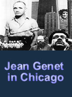 Jean Genet in Chicago