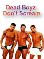 Dead Boyz Don't Scream