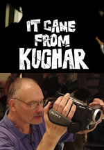 It Came from Kuchar