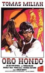 Oro Hondo - Se sei vivo spara!