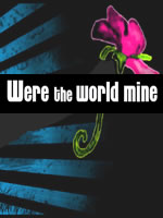 Were the World Mine