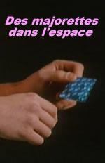 Majorettes dans l'espace, Des