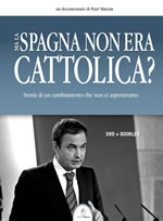 Ma la Spagna non era cattolica?