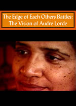 The Edge of Each Other's Battle: The Vision of Audre Lorde