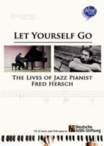 Let Yourself Go: The Lives of Jazz Pianist Fred Hersch