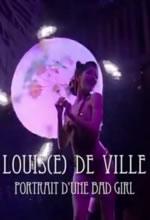 Louis(e) de Ville, portrait d'une bad girl