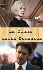Donna della domenica, La  (2011)