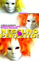 Nessuno è perfetto (2013)