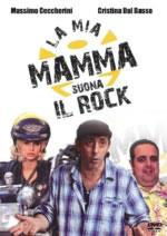 La Mia mamma suona il rock