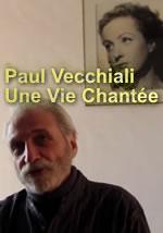 Paul Vecchiali - Une Vie Chantée