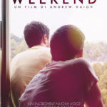 Weekend di Andrew Haigh in dvd