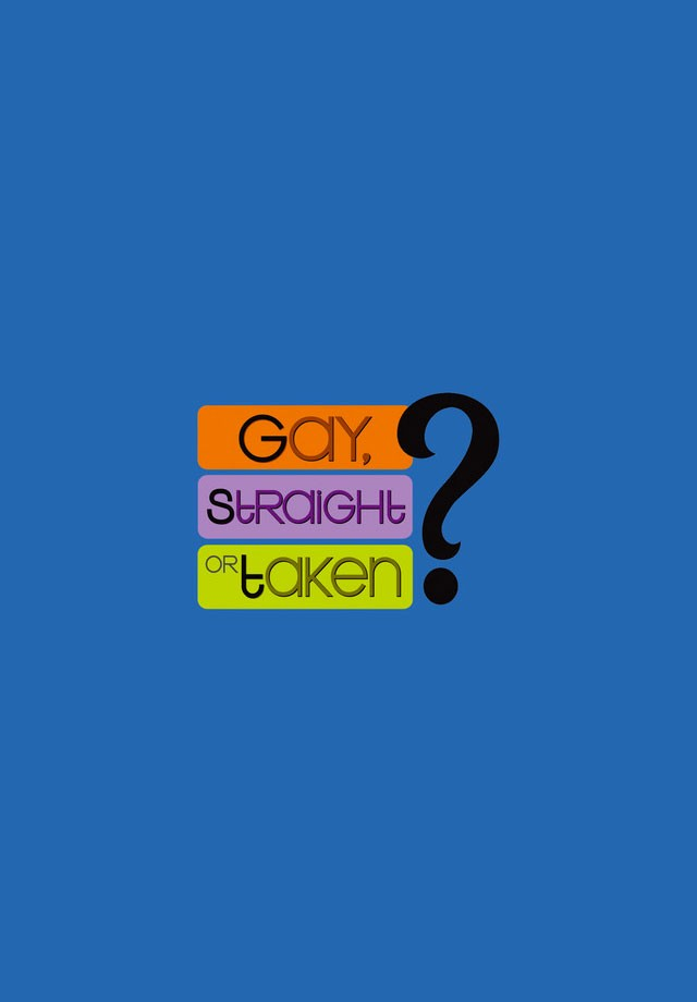 Gay, Straight or Taken?