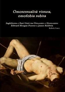 Omosessualità vissuta, omofobia subita