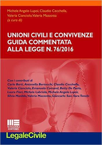 Unioni civili e convivenze. Guida commentata