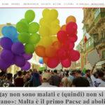 «I gay non sono malati e (quindi) non si curano»: Malta è il primo Paese ad abolire la gay cure therapy