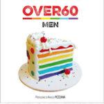 Over60 - Men: L'antologia che racconta l'amore gay dopo i 60 anni