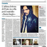 L'ultima lettera di Prato in cella poi il suicidio «Basta bugie»