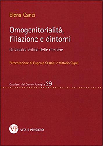 Omogenitorialità, filiazioni e dintorni - Un'analisi critica delle ricerche