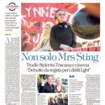 """Non solo Mrs Sting - Trudie Styler tra Toscana e cinema """"Debutto da regista per i diritti Lgbt"""""""