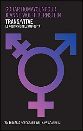 Trans/vitae. Le politiche dell'ambiguità