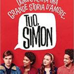 Tuo, Simon di Greg Berlanti, un film che convince perché racconta con sguardo sincero la realtà