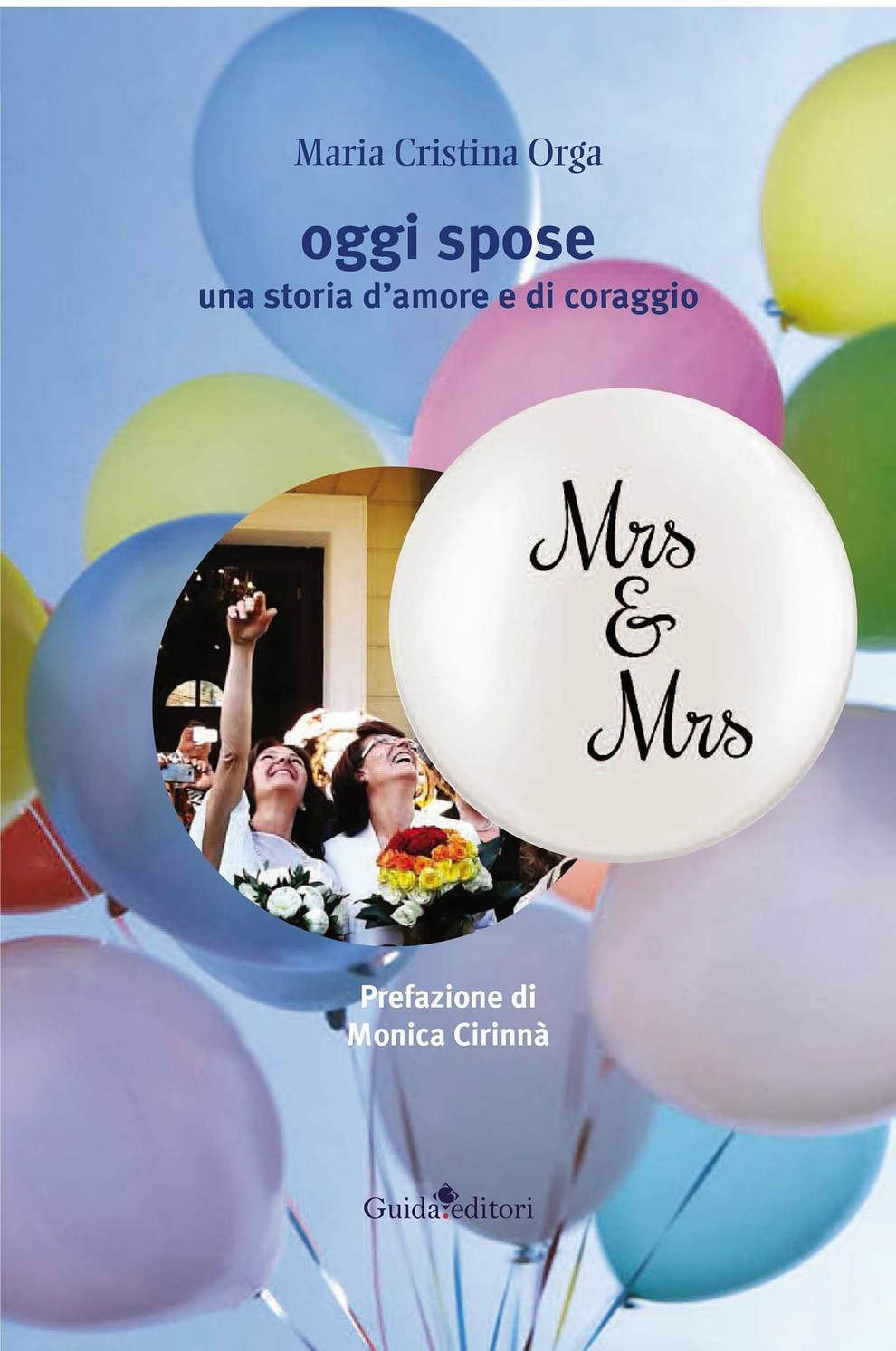 Oggi spose: Mrs e Mrs