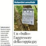 Un «bullo» l'aggressore della coppia gay - Volantini omofobi