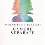 """""""Camere separate"""" di Pier Vittorio Tondelli"""